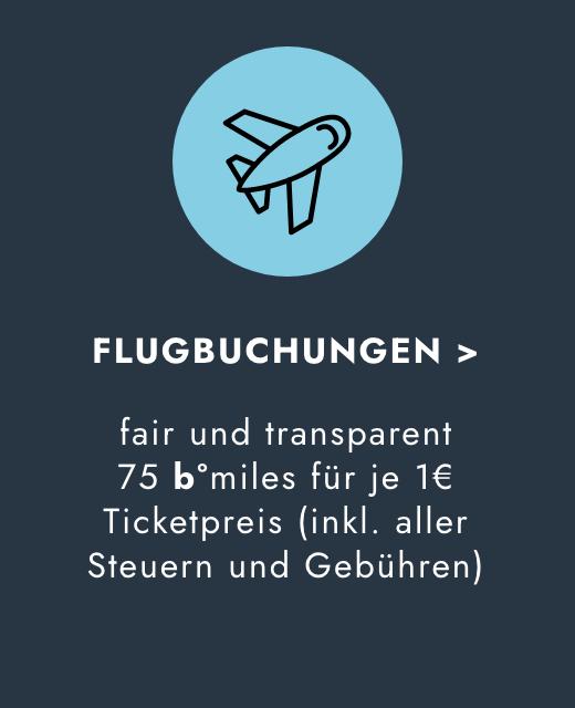 Beim Flugbuchungen Meilen sammeln - 75 b°miles je 1 Euro inkl. Gebühren & Steuern